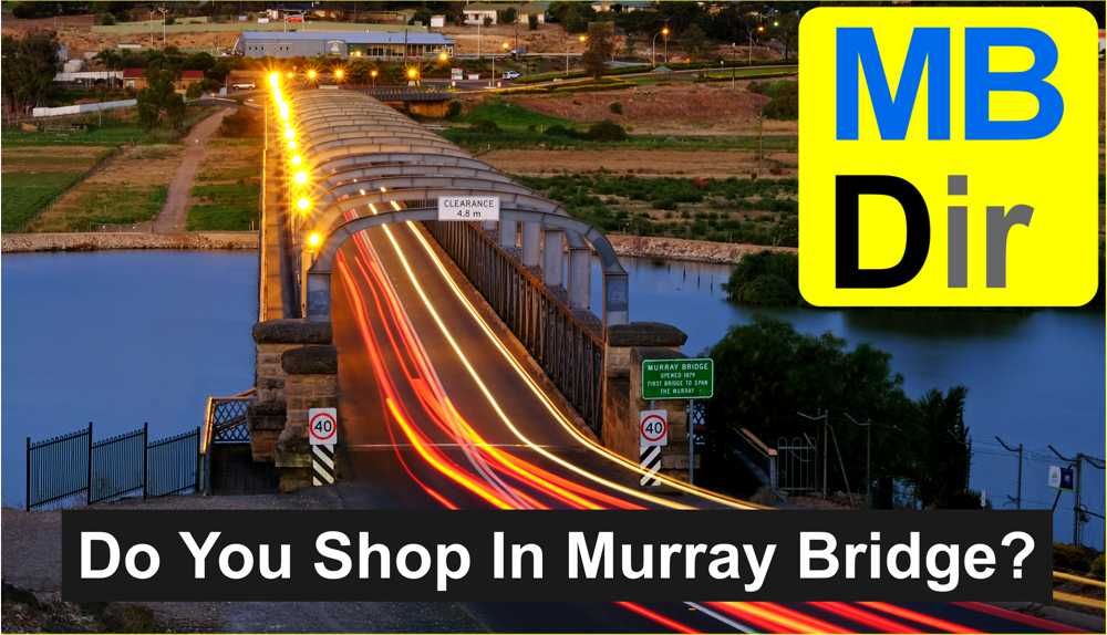 Do you shop in Murray Bridge? A picture of the famous bridge across the Murray River at Murray Bridge, South Australia.